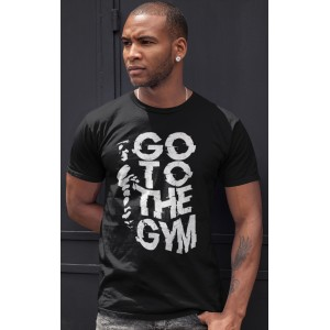 T-shirt Go To The Gym