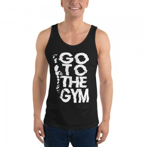 Tank Top Go To The Gym